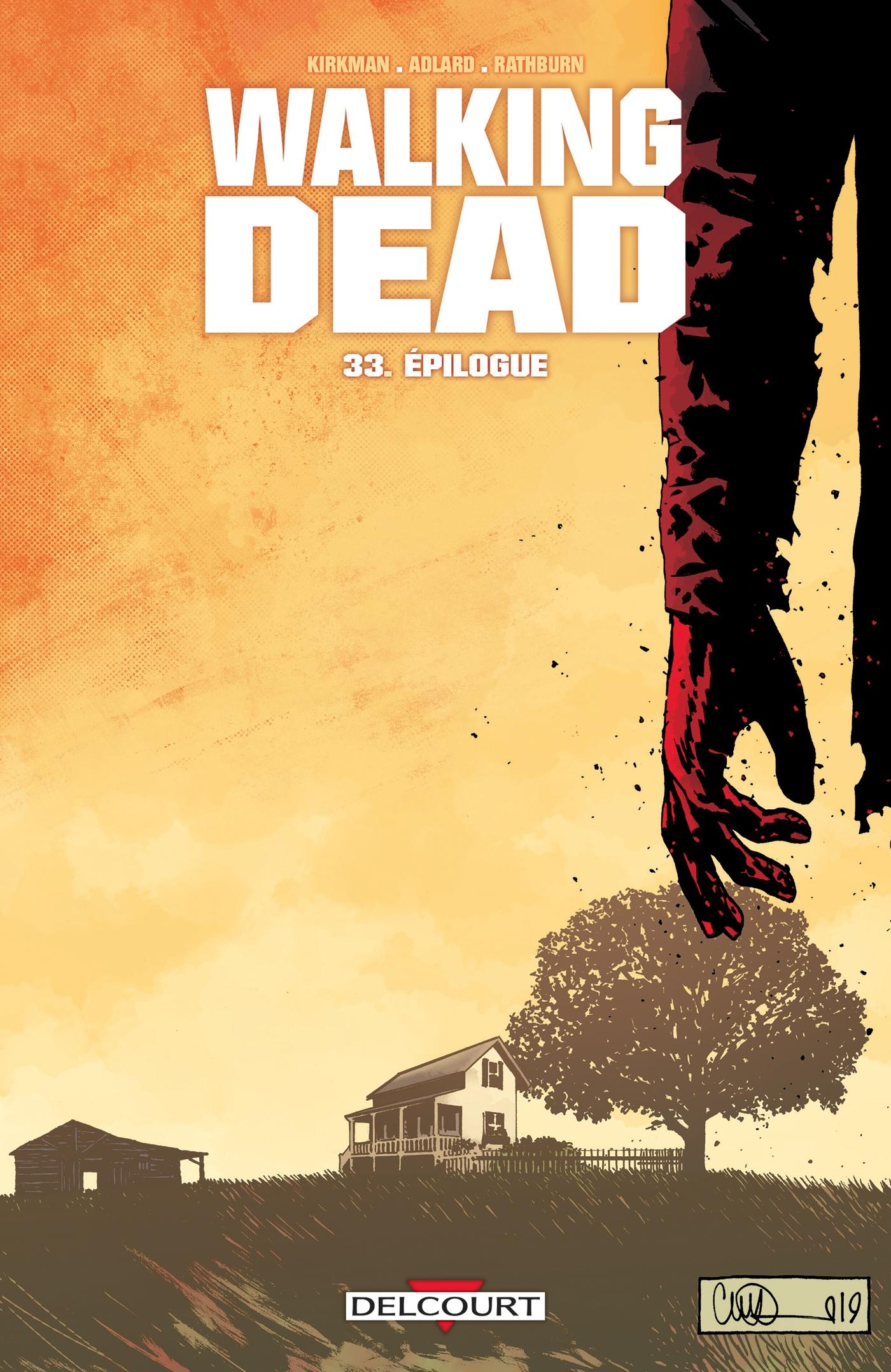 Walking Dead T33 de Charlie Adlard, Robert Kirkman - Album | Editions Delcourt