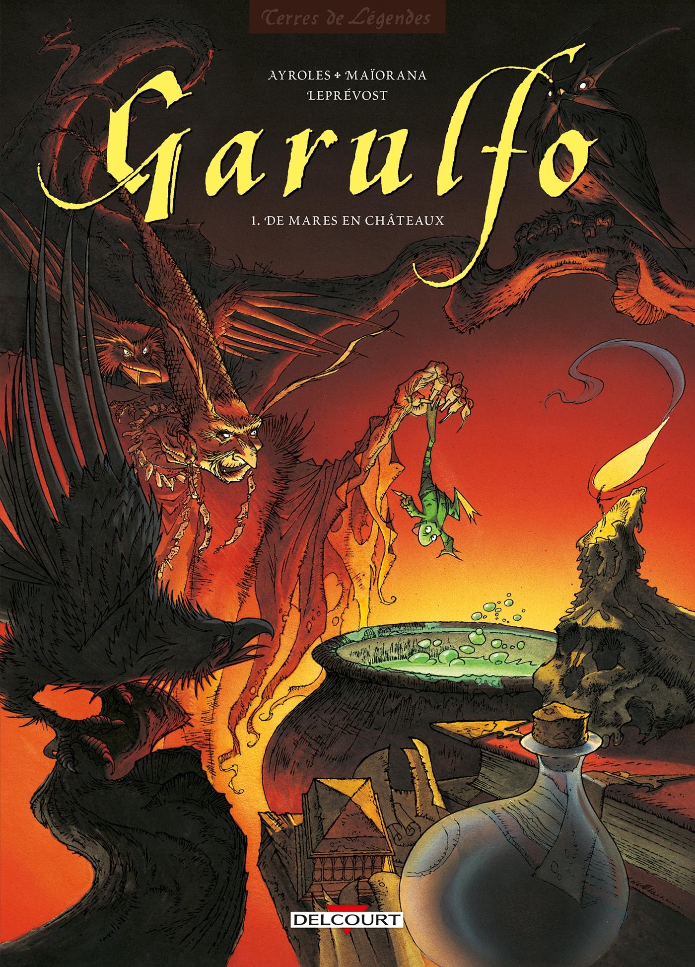 Garulfo T01 de Bruno MaÏorana, Alain Ayroles, Thierry LeprÉvost - Album | Editions Delcourt