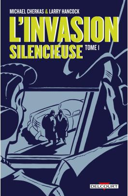 Invasion silencieuse tome 01