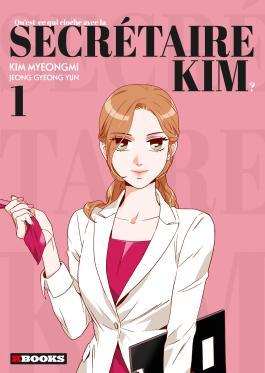 Qu'est-ce qui cloche avec la secrétaire Kim T01