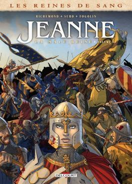 Les Reines de sang - Jeanne, la Mâle Reine T03
