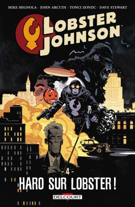 Lobster Johnson T04 - Haro sur Lobster Haro sur Lobster