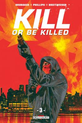 Kill or be killed T03