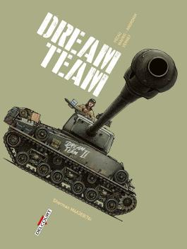 Machines de Guerre T03 Dream Team