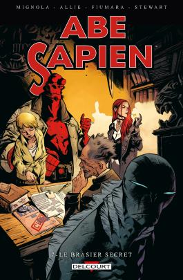 Abe Sapien T07 Le brasier secret