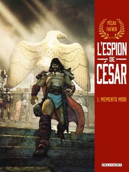 Espion de César T01 - Memento mori Memento mori