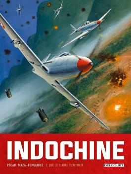 Indochine T02 Que le diable t'emporte