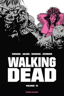 "Walking Dead ""Prestige"" Volume 15"
