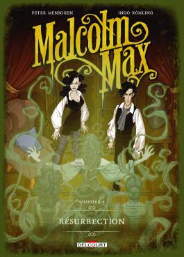 Malcolm Max T02 Résurrection