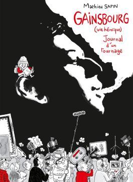 Gainsbourg : Journal d'un tournage