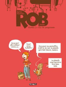 Rob T03 Fin de programme