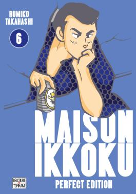 Maison Ikkoku - Perfect Edition T06