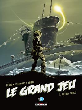 Le Grand Jeu T01 Ultima Thulé