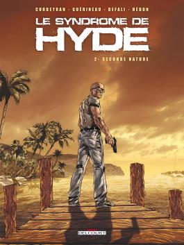 Syndrome de Hyde T02 - Seconde nature Seconde nature