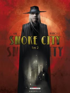 Smoke City T02 Tome 2