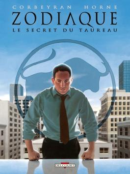 Zodiaque T02 Le Secret du Taureau