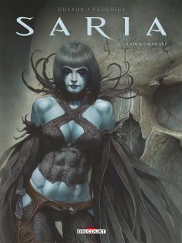 Saria T03 La Fin d un règne