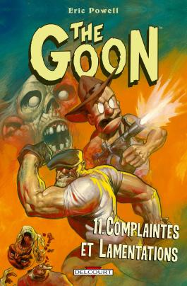 The Goon T11 Complaintes et lamentations