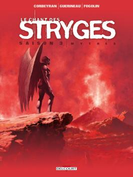 Le Chant des Stryges Saison 3 T18 Mythes