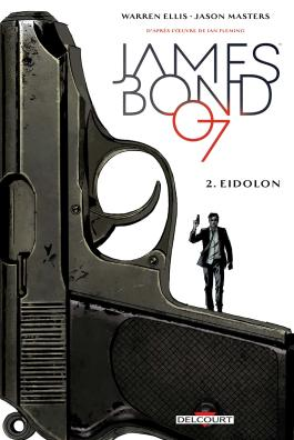 James Bond T02 Eidolon