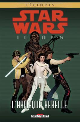 Star Wars - Icones T04 L'arnaque rebelle