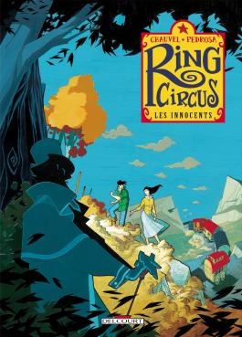 Ring Circus T03 Les Amants