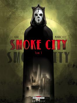 Smoke City T01 Tome 1