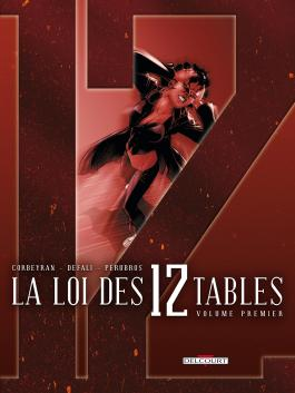 La Loi des 12 tables T01 Volume premier